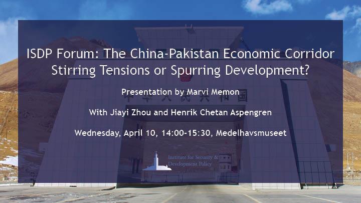 ISDP Forum: The China-Pakistan Economic Corridor - Stirring Tensions