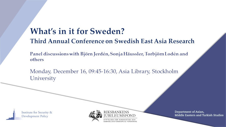 What's in it for Sweden? Third Annual Conference on Swedish East Asia Research